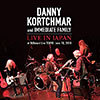 Live In Japan / Danny Kortchmar & Immediate Family