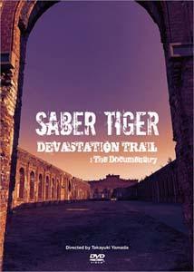 saber_tiger-devastation_trail__the_documentary_cd_dvd2.jpg