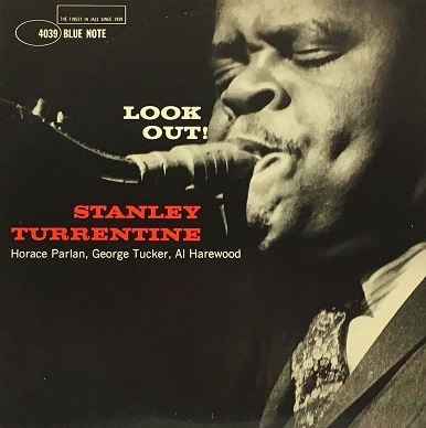Stanley Turrentine Look Out! Blue Note BLP 4039