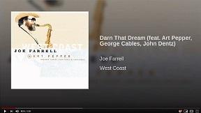 Darn That Dream (feat. Art Pepper, George Cables, John Dentz)