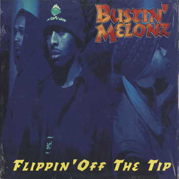 HH_BUSTIN MELONZ_FLIPPIN OFF THE TIP_20181027