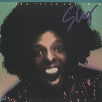 SL_SLY STONE_TEN YEARS TOO SOON_20190127