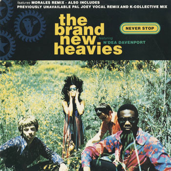 RB_BRAND NEW HEAVIES_NEVER STOP MORALES EXTENDED MIX_20190131