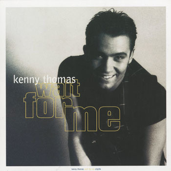 RB_KENNY THOMAS_WAIT FOR ME_20190131