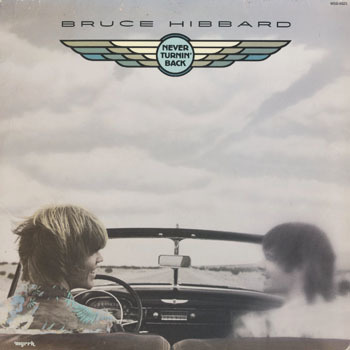 OT_BRUCE HIBBARD_NEVER TURNIN BACK_20190203