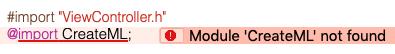 Module CreateML not foundエラー