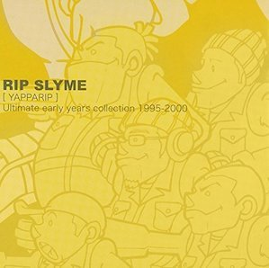 RIP SLYME「YAPPARIP - ULTIMATE EARLY YEARS COLLECTION 1995-2000」
